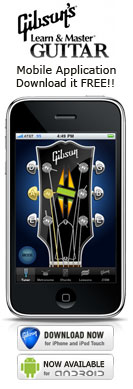 The Gibson Learn & Master Guitar Application for iPhone, iPod and Android Devices - Download it Free!