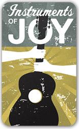 Instruments of Joy